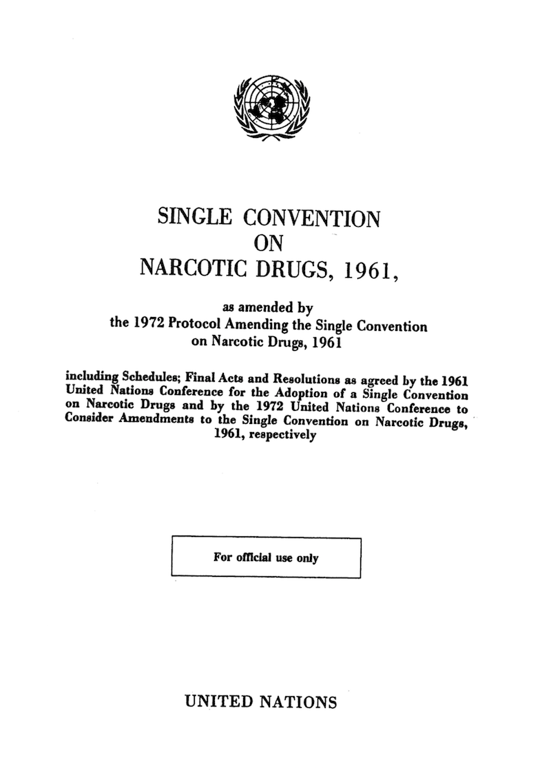 United Nations Single Convention on Narcotic Drugs, 1961    www.emcdda.europa.eu