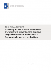 cover of publiatoin title reads: balancing access to opioid substitution treatment with preventing the diversion of opioid substitution medications in Europe: challenges and implications