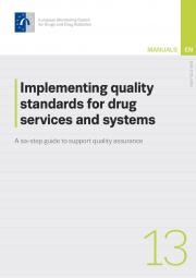 cover of report Implementing quality standards for drug services and systems: a six-step guide to support quality assurance