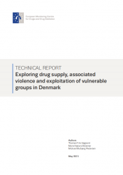 cover of report Exploring drug supply, associated violence and exploitation of vulnerable groups in Denmark