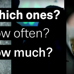 Screenshot of video showing the text 'Which ones? How often? How much' on top of images of drug use.