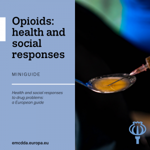 cover of mini guide opioids: health and social responses